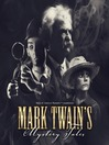 Mark Twain&#39;s Mystery Tales (MP3)